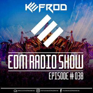 EDM RADIO SHOW 038