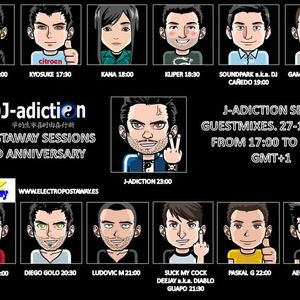J-Adiction Postaway Sessions 2nd Anniversary Guest by Suck my Cock DeeJay