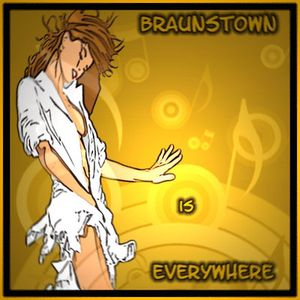 Braunstown is everywhere