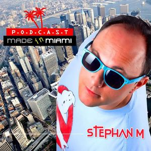 "Stephan M "" Made in Miami "" 204"
