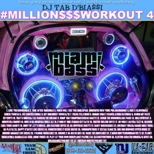 #MILLION$$$WORKOUT #4(Bass Edition)