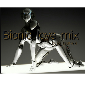 Bionic Love Mix