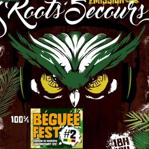 Emission Roots'Secours du 23 juin 2017 (spéciale Béguéé Fest)