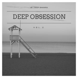 Deep Obsession - Vol.2 | db | Deep Bhamra (DJ MAG - The Next Big DJ Talent)