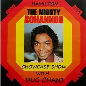 Hamilton Bohannon Showcase Show with Dug Chant