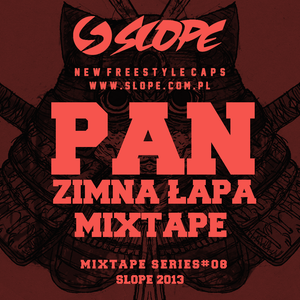 SLOPE PAN ZIMNA ŁAPA MIXTAPE SERIES # 8
