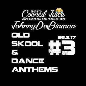 Old Skool & Dance Anthems #3 Facebook Live Show 26.03.17 (www.facebook.com/CooncilJuice)