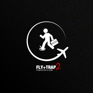 Fly+Trap2 a new mixtape by It's Myster-e!