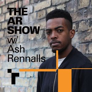The AR Show with Ash Renalls-25 May 2018