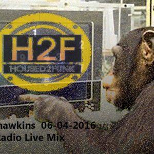 Gary Hawkins H2F Radio live mix 06-04-2016