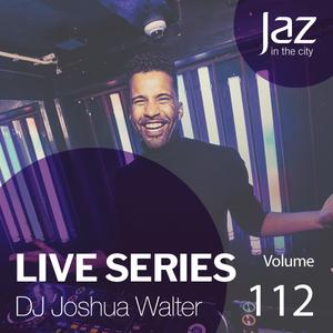 Volume 112 - DJ Joshua Walter