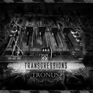 Transgressions Podcast 041 - TRONUS