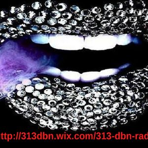 313 DBN Radio - R&B Deluxxe [MON MAY 1. 2017]