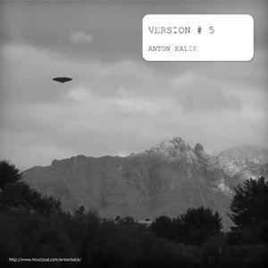 Anton Kalik - Version#5