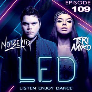 LED Podcast (Episode 109 ft. Noizekid Guest Mix)