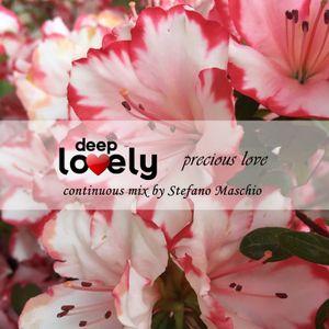 "Deep Lovely ""Precious Love"" (33) by Stefano Maschio"