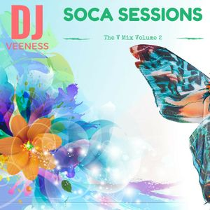 The V Mix Volume 2- Soca Sessions
