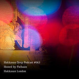 Hakkasan Deep Podcast #063