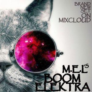 DJ M.E.L - BOOM ELEKTRA