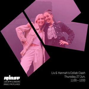 Liv & Hannah's Collab Clash - Rinse FM - 28th June 2019