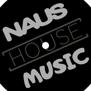 THE HOUSE OF NAUS - Deep Groove Chicago House
