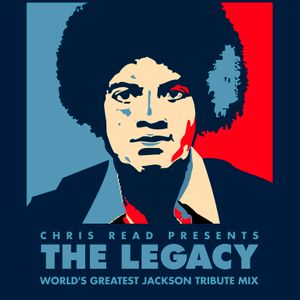 THE LEGACY (World's Greatest Jackson Tribute Mix)