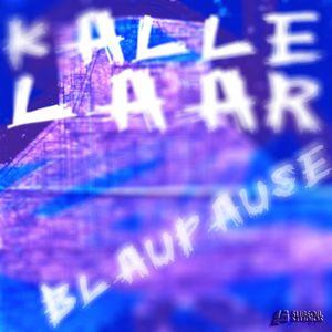 MR. LAZ presents KALLE LAAR - Blaupause [Studio Mix]