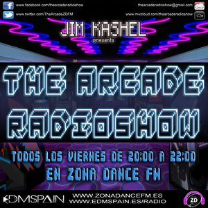 The Arcade Radioshow #11 (24-01-2014) www.zonadancefm.es