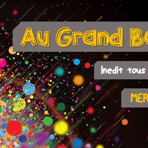Au Grand Bordel ! #03