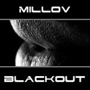 Millov - Blackout Vol.6