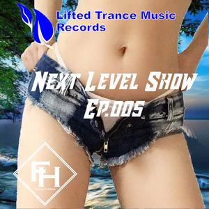 Next Level Show Ep.005