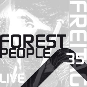 FOREST PEOPLE - LIVE SET **** EXCLUSIVE