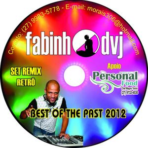Best of the Past-2012 By Fabinho DVJ