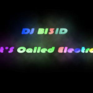 DJ Bl3iD-It's Called Electro...