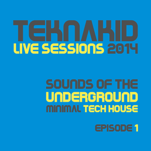 Sounds of The Underground (Tech House Mix 2014 Episode #1)