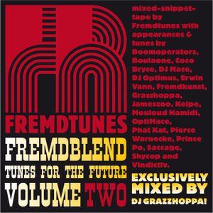 Fremdblend - volume two (mixed by DJ Grazzhoppa)