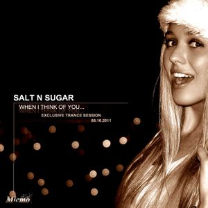 Salt N Sugar - When i think of you ...@ Exclusive trance session - Misto / 11.10.08