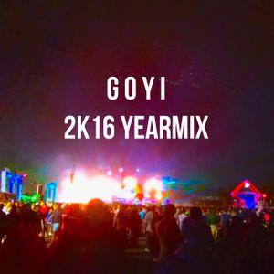 GOYI 2K16 Yearmix #justanotheryearmix