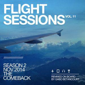 VOL.11 SEASON 2. FLIGHT SESSIONS ARE BACK.