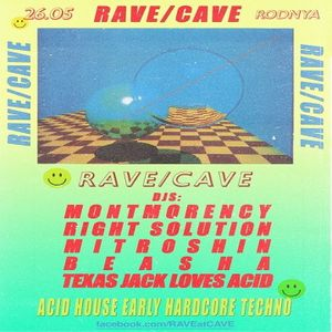 RAVE AT CAVE #5 / MITROSHIN