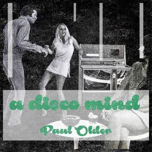 Paul Older - A Disco Mind