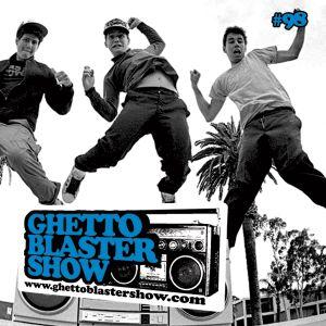 GHETTOBLASTERSHOW #98 (may 19/12)