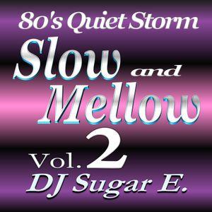 80's Slow Jams Vol.2 (1980 - 1989) - DJ Sugar E. (Full)