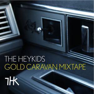 The Heykids - Gold Caravan Mixtape - March 2010