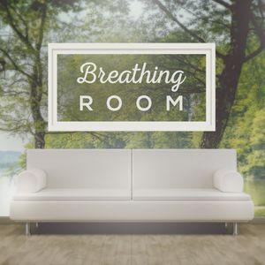 Breathing Room -