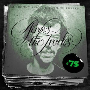 Across The Tracks Ep. 75 (RIP Rod!!!)