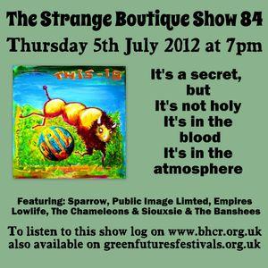 The Strange Boutique Show 84