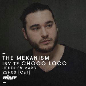 The Mekanism invite Choco Loco - 24 mars 2016