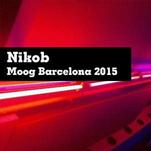 #34 NikoB - Deep Tech - Moog - Barcelone - 28.08.2015