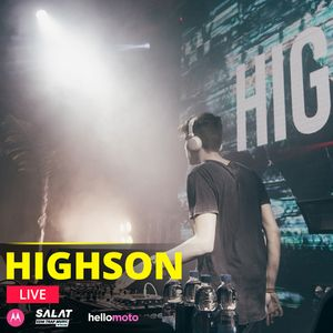 Highson - Live @ SALAT- EDM Trap Music 01.04.2017